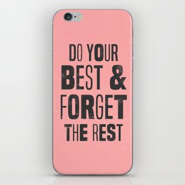 do your best iPhone Skin