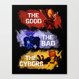 The Good The Bad The Cyborg - One Punch Man Canvas Print