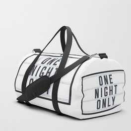 One Night Only Duffle Bag