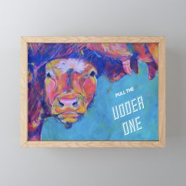 Pull The Udder One Framed Mini Art Print