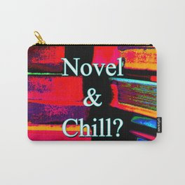 Novel & Chill? Carry-All Pouch