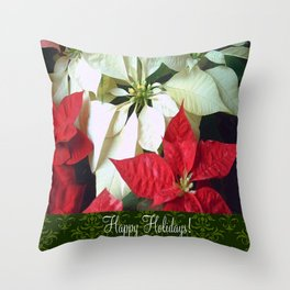 Mixed Color Poinsettias 2 Happy Holidays S6F1 Throw Pillow