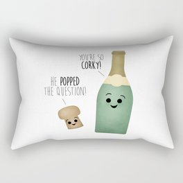 He Popped The Question! You're So Corky! Rectangular Pillow