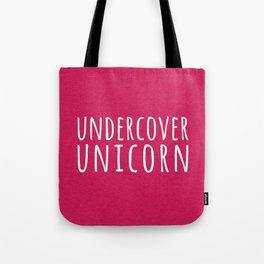 Undercover Unicorn Funny Quote Tote Bag