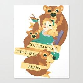 Goldilocks and the Three Bears Poster Canvas Print