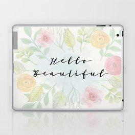 Hello beautiful Laptop & iPad Skin
