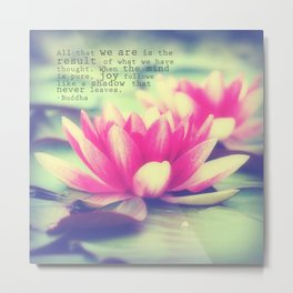 Lotus - Buddha Quote Metal Print