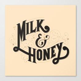 Milk and Honey Canvas Print