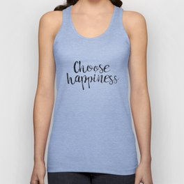 Choose Happiness Unisex Tank Top