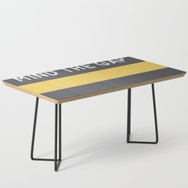 Mind The Gap Coffee Table