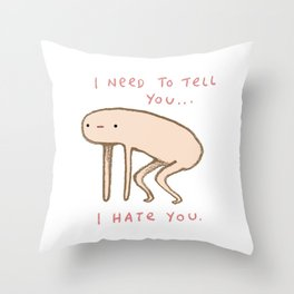 Honest Blob - Hate Throw Pillow