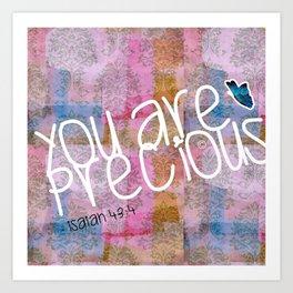 Precious Pillow: You Are Precious - Isaiah 43:4 Art Print