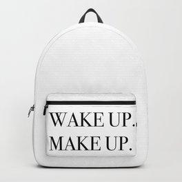 Wake up. Make up. Backpack