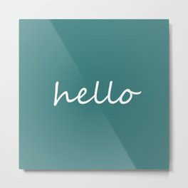 Hello Jade Green Metal Print