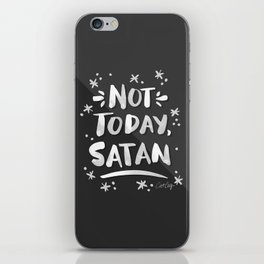 Not Today, Satan – White Ink on Black iPhone Skin