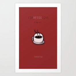 Espresso Love: Cover Art Print