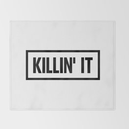 Killin' It Throw Blanket