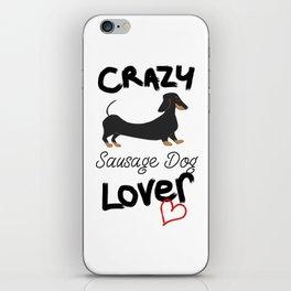 CRAZY Sausage Dog LOVER iPhone Skin