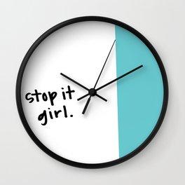 stop it girl Wall Clock