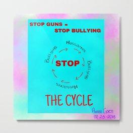 Stop Guns - Stop Bullying Metal Print