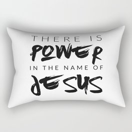 There Is Power In The Name Of Jesus - White Rectangular Pillow