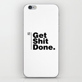 Get Shit Done - Inverse iPhone Skin