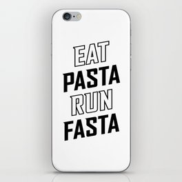 Eat Pasta Run Fasta v2 iPhone Skin