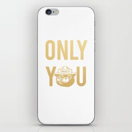 Smokey the Bear says ONLY YOU iPhone Skin
