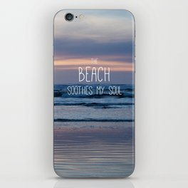 Beach Glow Soothes Soul iPhone Skin