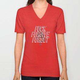 Fuck Forgive Forget Unisex V-Neck
