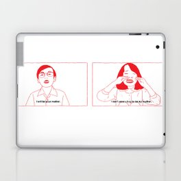 i will be your mother. Laptop & iPad Skin