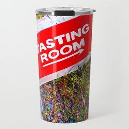 Tasting Room Sign At Ani Che Cellars Travel Mug