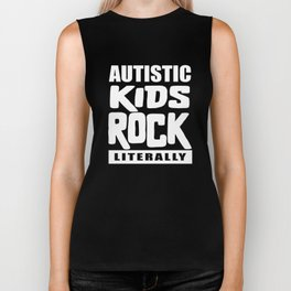 Autism Awareness Autistic Kids Rock Literally Biker Tank