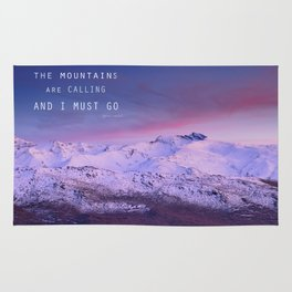 The mountains are calling, and i must go. John Muir. Rug