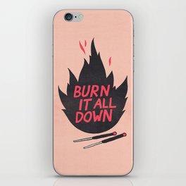 Burn It All Down iPhone Skin