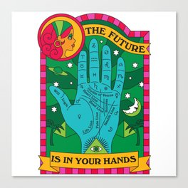 The Future is In Your Hands Canvas Print