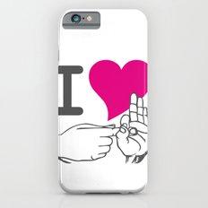 I LOVE TO F**K iPhone 6s Slim Case