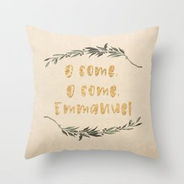 O Come, O Come, Emmanuel Throw Pillow