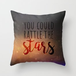 You could rattle the stars | Aelin Throw Pillow