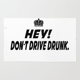 Don't Drive Drunk Rug
