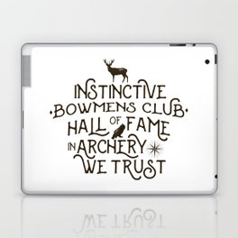 Instinctive * Bowmens club * Hall of Fame * In Archery We Trust Laptop & iPad Skin
