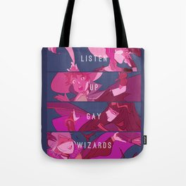 Listen Up Gay Wizards Tote Bag