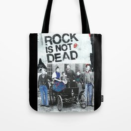 Rock is not dead Tote Bag