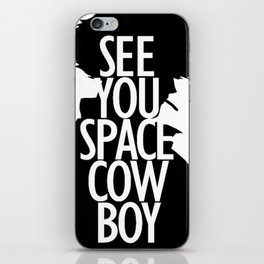Cowbow Bebop - See You Space Cowboy 2 iPhone Skin