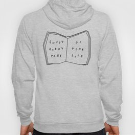 Enjoy Every Page Of Your Life - book illustration inspirational quote Hoody