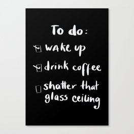 shatter the glass ceiling Canvas Print