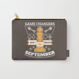 Game Changers are Born in September Carry-All Pouch