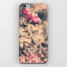 Hope (Hibiscus Pink Rose with Inspirational Quote) iPhone Skin