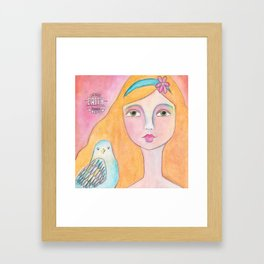 Have Faith! Framed Art Print