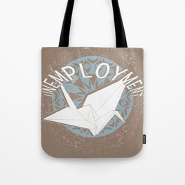 Unemployment - Untitled #1 Tote Bag